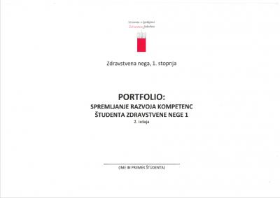 Portfolio: Spremljanje razvoja kompetenc študenta zdravstvene nege 1