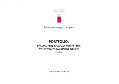 Portfolio: Spremljanje razvoja kompetenc študenta zdravstvene nege 2