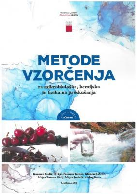 Metode vzorčenja za mikrobiološka, kemijska in fizikalna preskušanja
