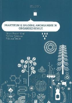 Praktikum iz splošne, anorganske in organske kemije