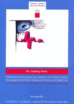 Profesionalizacija zdravstvene nege za kakovostne zdravstvene storitve