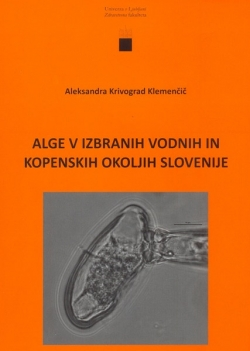 Alge v izbranih vodnih in kopenskih okoljih Slovenije