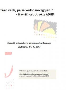 Tako velik, pa še vedno nevzgojen - mavričnost otrok z ADHD