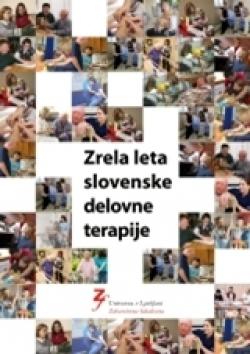 Zrela leta slovenske delovne terapije